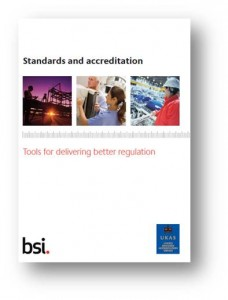 Standards and accreditation – Tools for delivering better regulation