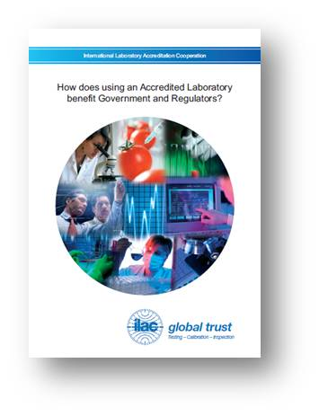 How does using an Accredited Laboratory benefit Government and Regulators?