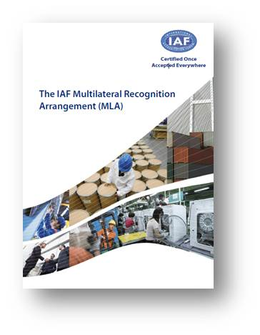 The IAF Multilateral Recognition Arrangement (MLA)