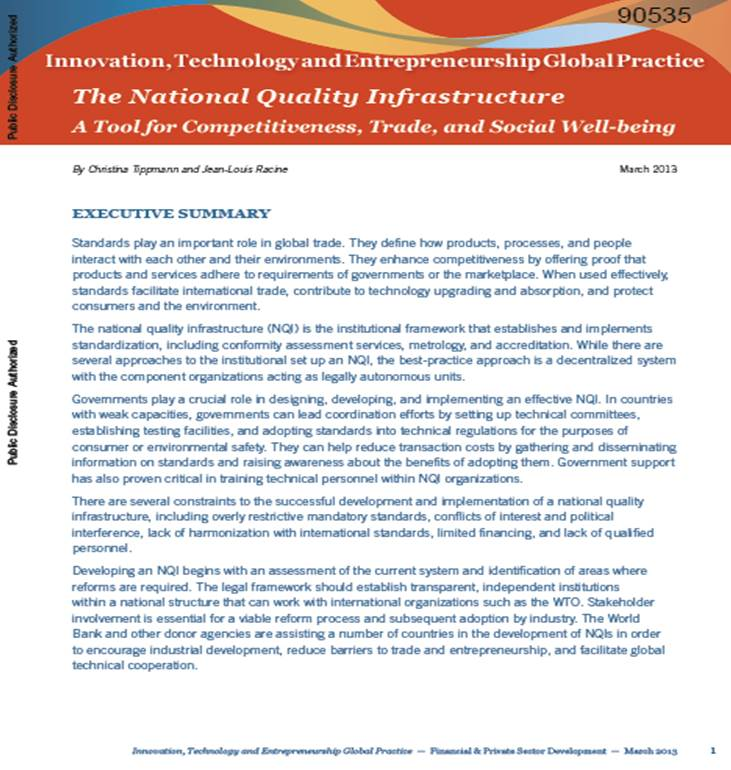 The National Quality Infrastructure – A tool for competitiveness, trade and well-being (The World Bank, March 2013)