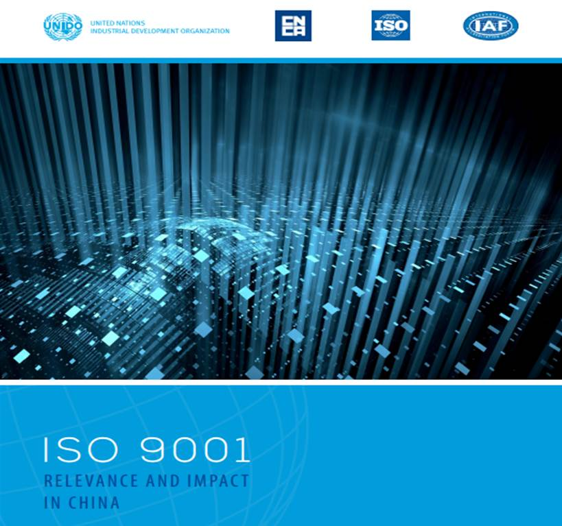 UNIDO report: ISO 9001- Its Relevance and Impact In China