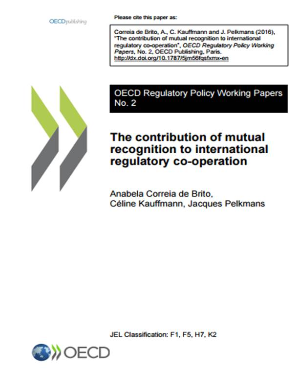 The contribution of mutual recognition to international regulatory co-operation (2016)