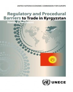Regulatory and Procedural Barriers to Trade in Kyrgyzstan (2015)