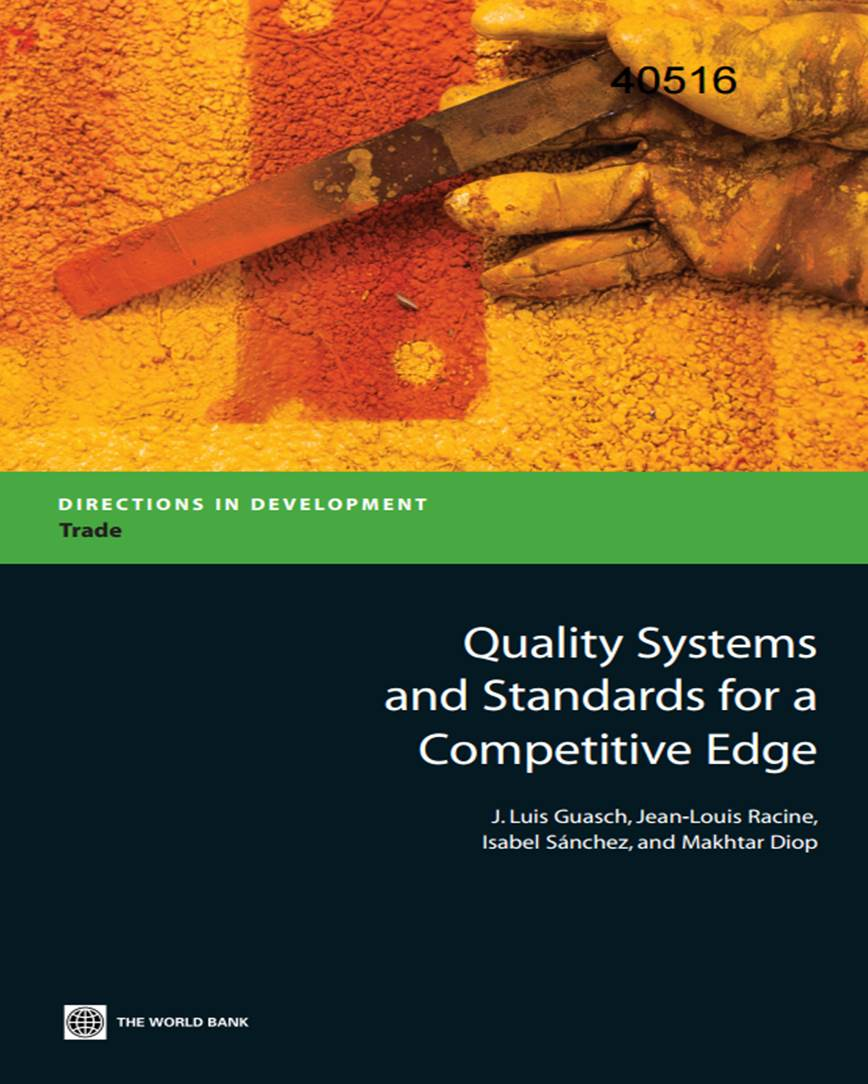 Quality Systems and Standards for a Competitive Edge (The World Bank, 2007)