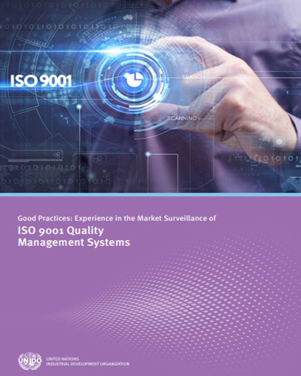 Experience in the Market Surveillance of ISO 9001 QMS (UNIDO 2017)