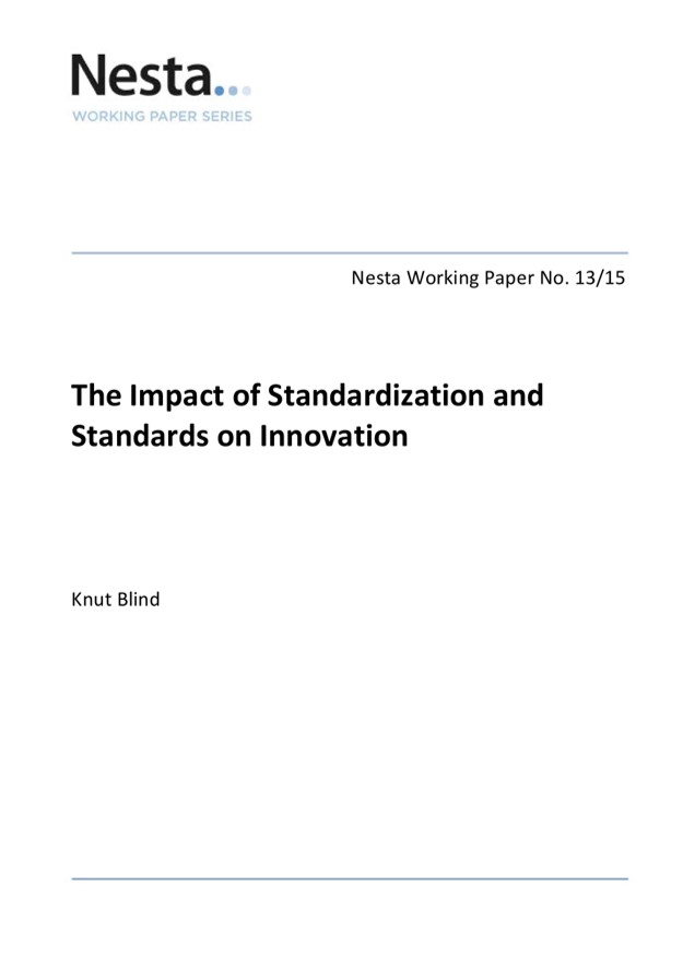 The Impact of Standardization and Standards on Innovation (November 2013)