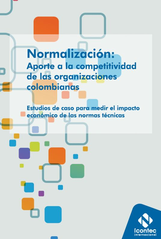 Standards Support Business Competitiveness in Colombia (2018)