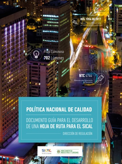 Using the Quality Infrastructure for National Economic Development (Colombia)